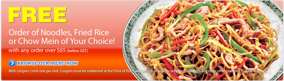 Free Order of Noodle, Fried Rice or Chow Mein